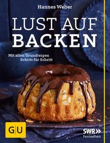 Coverbild GU-Verlag: Lust auf Backen